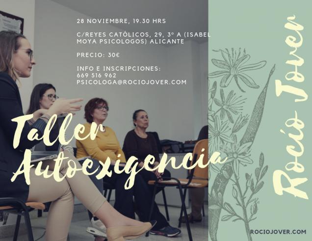 Curso gestión de autoexigencia. Miércoles 29 de noviembre de 2018 en Alicante. Rocío Jover Psicóloga